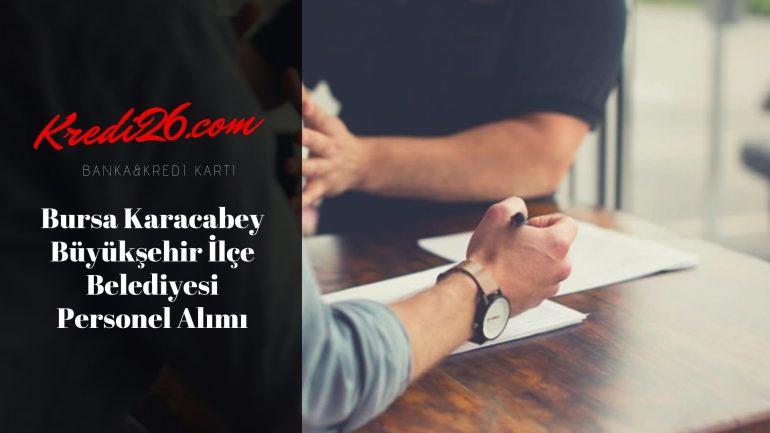 Bursa Karacabey Büyükşehir İlçe Belediyesi Personel Alımı, Başvuru Şartları