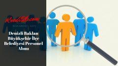Denizli Baklan Büyükşehir İlçe Belediyesi Personel Alımı, Başvuru Şartları