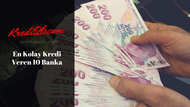 En Kolay Kredi Veren 10 Banka, Kolay kredi veren bankalar hangileri?