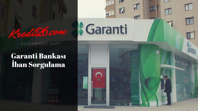 Garanti Bankası İban Sorgulama, IBAN Nedir? Garanti IBAN Sorgulama | Garanti Bankası