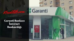 Garanti Bankası İnternet Bankacılığı, Garanti İnternet Şubesi – Yardım ve Öneriler | Garanti Bankası