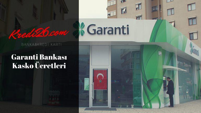 Garanti Bankası Kasko Ücretleri, Kazançlı Kasko Başvurusu   Garanti Bankası