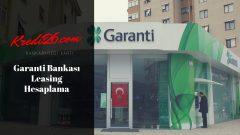 Garanti Bankası Leasing Hesaplama, Leasing Hesaplama | Garanti Bankası