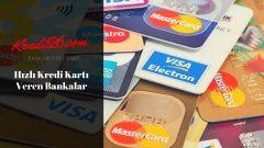 Hızlı Kredi Kartı Veren Bankalar, Hemen Kredi Kartı Veren Bankalar