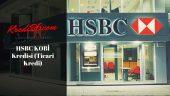 HSBC KOBİ Kredisi (Ticari Kredi), HSBC Esnaf Kredisi Hesaplama