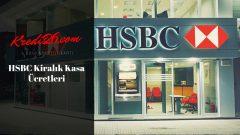 HSBC Kiralık Kasa Ücretleri, Ayrıcalıklı Fiyat, Ücret ve Oranlar