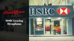 HSBC Leasing Hesaplama, HSBC Leasing Sistemi