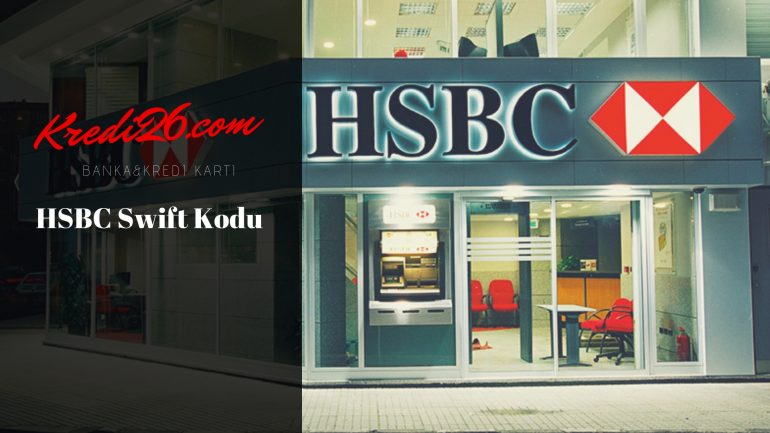 HSBC Swift Kodu, HSBC Swift Kodu Sorgulama