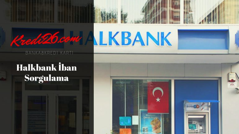Halkbank Iban Sorgulama, IBAN Hesaplama – TÜRKİYE HALK BANKASI