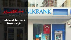 Halkbank İnternet Bankacılığı, Nasıl Parola Alabilirim? – TÜRKİYE HALK BANKASI