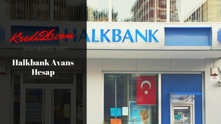 Halkbank Avans Hesap, Anında Kredi İsteyenlere Halkbank Avans Hesap