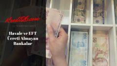 Havale ve EFT Ücreti Almayan Bankalar, EFT Ücreti Almayan Bankalar 2019