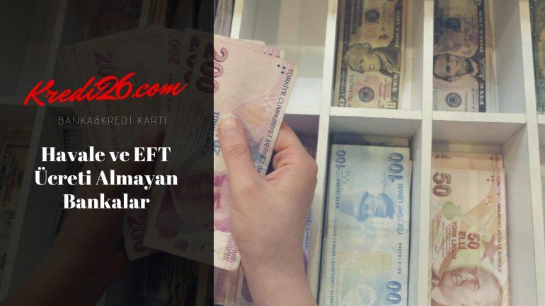 Havale ve EFT Ücreti Almayan Bankalar, EFT Ücreti Almayan Bankalar 2020