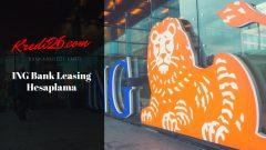 İng Bank Leasing Hesaplama, İng Bak Leasing Faiz