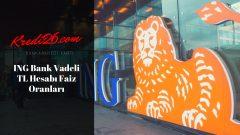 ING Bank Vadeli TL Hesabı Faiz Oranları, e-Turuncu Vadeli Hesap Faiz Oranları