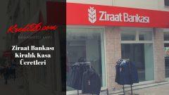 Ziraat Bankası Kiralık Kasa Ücretleri, Kiralık kasa fiyatları 2019