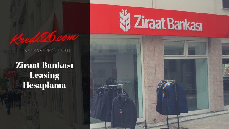 Ziraat Bankası Leasing Hesaplama, Ziraat Bankası Leasing Formu