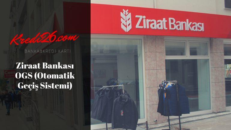 Ziraat Bankası OGS (Otomatik Geçiş Sistemi), Ziraat Bankası OGS Özellikleri