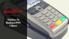 Türkiye İş Bankası POS Cihazı, Sabit Tarifeli POS | Türkiye İş Bankası