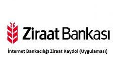 İnternet Bankacılığı Ziraat Kaydol (Uygulaması)