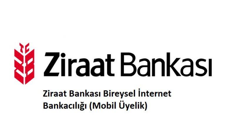 Ziraat Bankası Bireysel İnternet Bankacılığı (Mobil Üyelik)