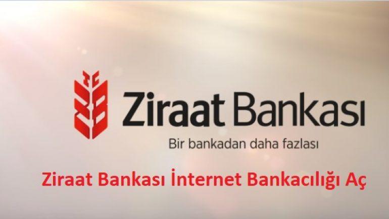 Ziraat Bankası İnternet Bankacılığı Aç (Alma İşlemi)