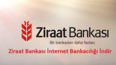 Ziraat Bankası İnternet Bankacılığı İndir (Apk, İos, Android)