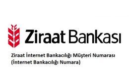 Ziraat İnternet Bankacılığı Müşteri Numarası (İnternet Bankacılığı Numara)