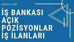 İş Bankası Açık Pozisyonlar İş İlanları 2021 | İŞ'te Kariyer
