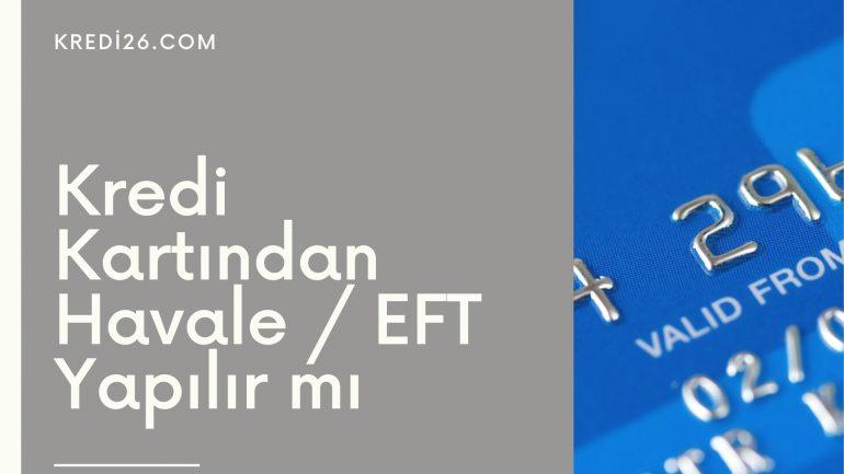 Kredi Kartından Havale / EFT Yapılır mı? | Kredi Kartından Havale Ve EFT Nasıl Yapılır?