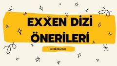 Exxen Dizi Önerileri | Exxen Dizi Taviyeleri