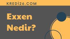 Exxen Nedir? | Exxen İçerikleri Neler?