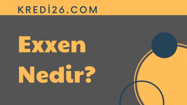 Exxen Nedir?   Exxen İçerikleri Neler?