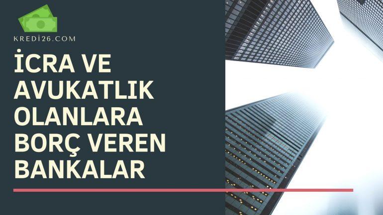 İcra ve Avukatlık Olanlara Borç Veren Bankalar 2021, Yapılandırma Kredisi